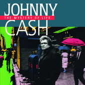 Johnny Cash | Johnny Cash: The Mystery of Life (Bonus Tracks)